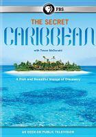 The Secret Caribbean With Trevor McDonald