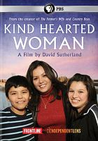 Kind Hearted Woman