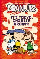 Peanuts. It's Tokyo, Charlie Brown!
