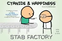 Cyanide & happiness : stab factory