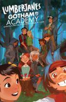Lumberjanes, Gotham Academy