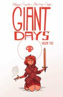 GIANT DAYS VOL. 5 [graphic Novel]