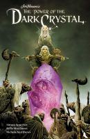 Jim Henson's The Power of the Dark Crystal, Vol. 01