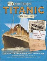 The Titanic Notebook