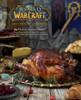 World of warcraft : the official cookbook