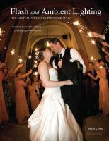 Flash and Ambient Lighting for Digital Wedding Photography