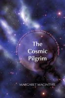 The Cosmic Pilgrim