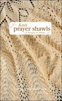 Knit Prayer Shawls