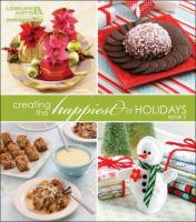Creating the Happiest of Holidays