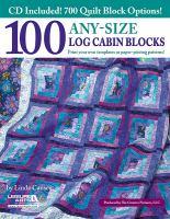 100 Any-size Log Cabin Blocks