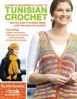 Ultimate beginner's guide to tunisian crochet