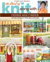 The Best of Knit Along With Debbie Macomber