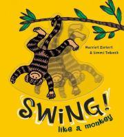 Swing! Like A Monkey