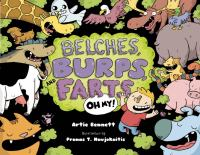 Belches, Burps and Farts, Oh My!