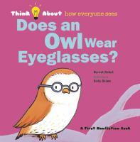 Does An Owl Wear Eyeglasses?