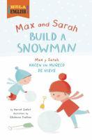 Max and Sarah build a snowman