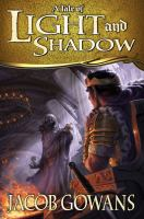 A Tale of Light and Shadow