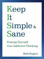 Keep It Simple and Sane