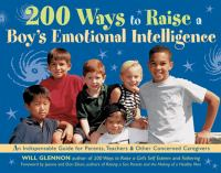 200 Ways to Raise A Boy's Emotional Intelligence
