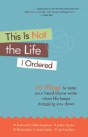 This Is Not the Life I Ordered