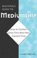 Beginner's Guide to Mediumship