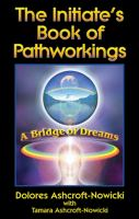 The Initiate's Book of Pathworkings