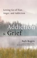 Addiction and Grief