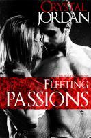 Fleeting Passions