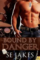 Bound by Danger
