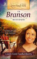 Love Finds You in Branson, Missouri