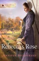 Rebecca's Rose