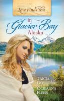 Love Finds You in Glacier Bay, Alaska