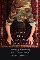 Service in A Time of Suspicion