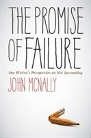 The Promise of Failure