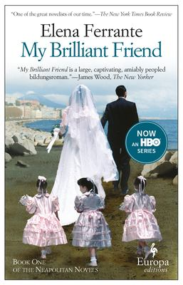 My Brillian Friend by Elena Ferrante