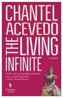 The Living Infinite: A Novel