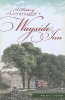 A History of Longfellow's Wayside Inn