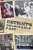 Detroit's Delectable Past