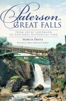 Paterson Great Falls : from local landmark to national historical park