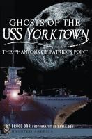 Ghosts of the USS Yorktown