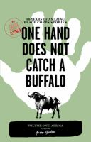 One Hand Does Not Catch A Buffalo