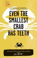 Even the Smallest Crab Has Teeth