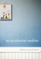 An Accidental Mother