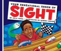 Your Sensational Sense of Sight