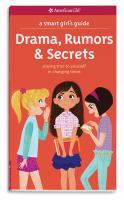 Drama, Rumors & Secrets