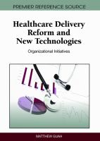 Healthcare Delivery Reform and New Technologies