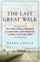 The Last Great Walk