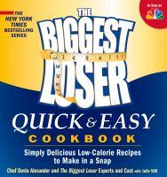 The Biggest Loser Quick & Easy Cookbook