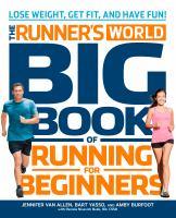 Runner's World Big Book of Running for Beginners