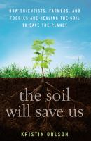The Soil Will Save Us!